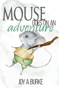 Cover Mouse Goes on an Adventure