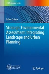 Cover Strategic Environmental Assessment: Integrating Landscape and Urban Planning