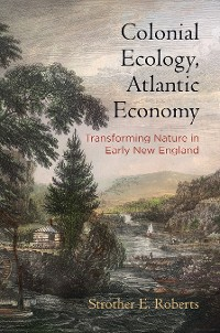 Cover Colonial Ecology, Atlantic Economy