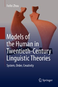 Cover Models of the Human in Twentieth-Century Linguistic Theories