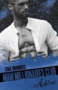 Cover Miami Millionaires Club – Ashton