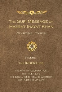 Cover Sufi Message of Hazrat Inayat Khan Centennial Edition