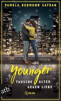 Cover Younger - Tausche Alter gegen Liebe
