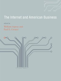 Cover The Internet and American Business