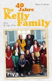 Cover 40 Jahre The Kelly Family