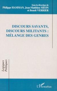 Cover DISCOURS SAVANTS, DISCOURS MILITANTS : MELANGE DES GENRES
