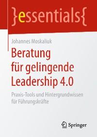 Cover Beratung für gelingende Leadership 4.0