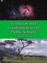 Cover Evolution and Creationism in the Public Schools