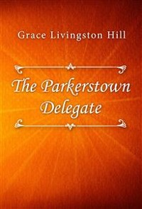 Cover The Parkerstown Delegate