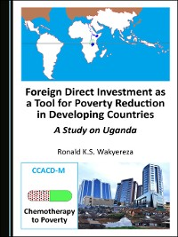 Cover Foreign Direct Investment as a Tool for Poverty Reduction in Developing Countries