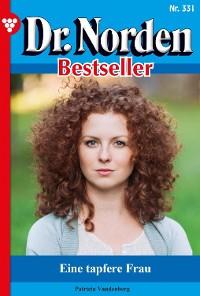 Cover Dr. Norden Bestseller 331 – Arztroman