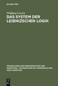 Cover Das System der Leibnizschen Logik