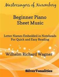 Cover Mastersingers of Nuremberg Beginner Piano Sheet Music
