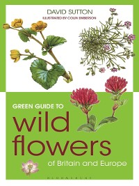 Cover Green Guide to Wild Flowers of Britain and Europe