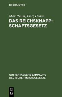 Cover Das Reichsknappschaftsgesetz