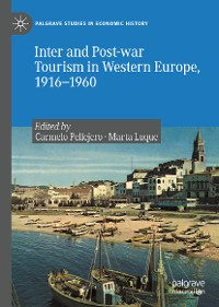 Cover Inter and Post-war Tourism in Western Europe, 1916–1960