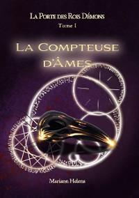 Cover La Porte des Rois Démons - T1 - La Compteuse d'Âmes