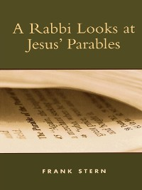 Cover A Rabbi Looks at Jesus' Parables