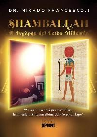 Cover Shamballah - Il Faraone del Terzo millennio
