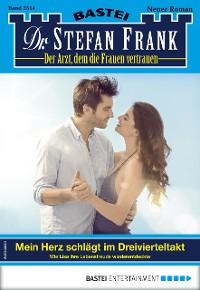 Cover Dr. Stefan Frank 2514 - Arztroman