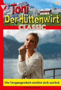 Cover Toni der Hüttenwirt Classic 46 – Heimatroman