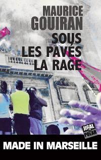 Cover Sous les pavés, la rage
