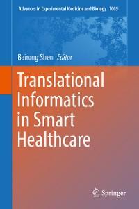 Cover Translational Informatics in Smart Healthcare