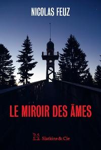 Cover Le Miroir des âmes