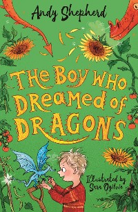 Cover The Boy Who Dreamed of Dragons (The Boy Who Grew Dragons 4)