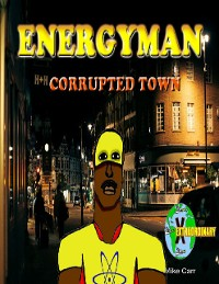 Cover Energyman 2 Corrupted Town