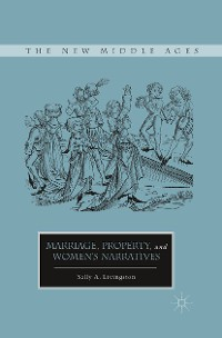 Cover Marriage, Property, and Women's Narratives