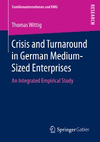 Cover Crisis and Turnaround in German Medium-Sized Enterprises