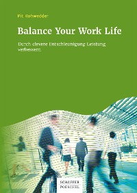 Cover Balance Your Work Life