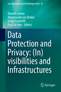 Cover Data Protection and Privacy: (In)visibilities and Infrastructures