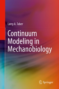 Cover Continuum Modeling in Mechanobiology