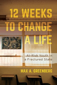 Cover Twelve Weeks to Change a Life
