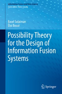Cover Possibility Theory for the Design of Information Fusion Systems