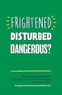 Cover Frightened, Disturbed, Dangerous?