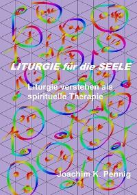 Cover Liturgie für die Seele