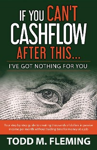 Cover If You Can't Cashflow After This