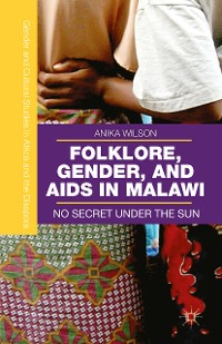 Cover Folklore, Gender, and AIDS in Malawi