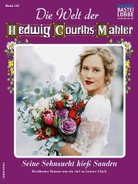 Cover Die Welt der Hedwig Courths-Mahler 545 - Liebesroman