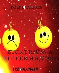 Cover Zuckersüß & Bittermandel