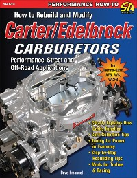 Cover How to Rebuild and Modify Carter/Edelbrock Carburetors