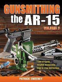 Cover Gunsmithing the AR-15, Vol. 2