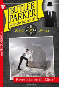 Cover Butler Parker 141 - Kriminalroman