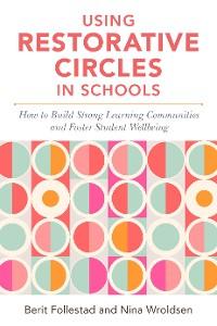 Cover Using Restorative Circles in Schools