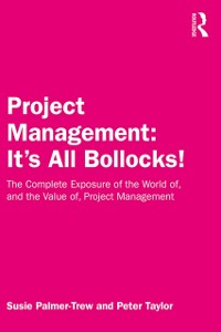 Cover Project Management: It's All Bollocks!