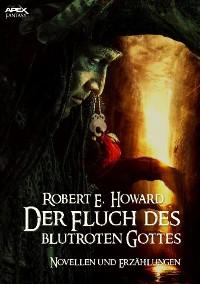 Cover DER FLUCH DES BLUTROTEN GOTTES