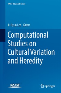 Cover Computational Studies on Cultural Variation and Heredity